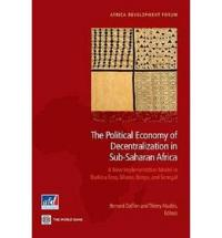 The Political Economy of Decentralization in Sub-Saharan Africa