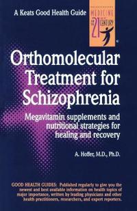 Orthmolecular Treatment for Schizophrenia
