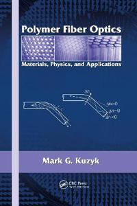 Polymer Fiber Optics