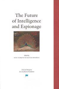 The Future of Intelligence and Espionage