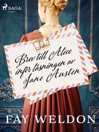 Brev till Alice inför läsningen av Jane Austen