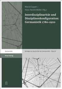 Interdisziplinarität und Disziplinenkonfiguration: Germanistik 1780-1920