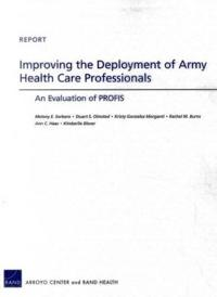 Improving the Deployment of Army Health Care Professionals