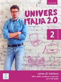 UniversItalia 2.0 - Einsprachige Ausgabe Band 2. Kurs- und Arbeitsbuch mit zwei Audio-CDs