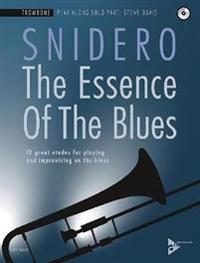 The Essence of the Blues -- Trombone: 10 Great Etudes for Playing and Improvising on the Blues, Book & CD