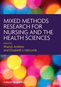 Mixed Methods Research for Nursing and the Health Sciences