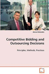 Competitive Bidding and Outsourcing Decisions