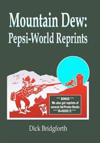 Mountain Dew: Pepsi-World Reprints