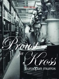 Euroopan murros, Proust ja Kross