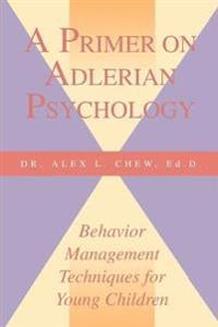 A Primer on Adlerian Psychology