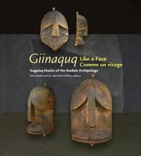 Giinaquq, Like a Face/Comme un visage