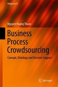 Business Process Crowdsourcing