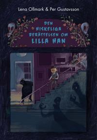 Den hiskeliga berättelsen om Lilla Han