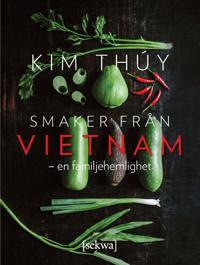 Smaker från Vietnam : en familjehemlighet