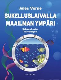 Sukelluslaivalla maailman ympäri (selkokirja)