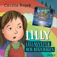 Lilly : Lillasyster och regnbågen