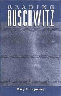Reading Auschwitz