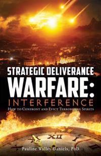 Strategic Deliverance Warfare