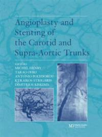 Angioplasty and Stenting of the Carotid and Supra-Aortic Trunks