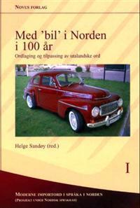 Med 'bil' i Norden i 100 år -  pdf epub
