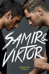 SIGNERAD Samir & Viktor