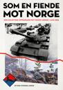 Som en fiende mot Norge