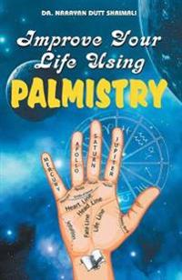 Improve Your Life Using Palmistry