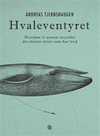 Hvaleventyret - Andreas Tjernshaugen pdf epub