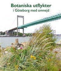 Botaniska utflykter i Göteborg med omnejd