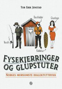 Fysekjerringer og glupstuter - Tor Erik Jenstad | Ridgeroadrun.org