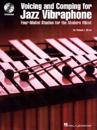 Voicing and Comping for Jazz Vibraphone
