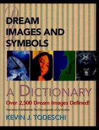 Dream Images and Symbols