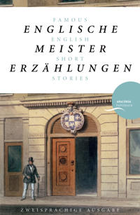 Englische Meistererzählungen / Famous English Short Stories (Dickens, Hardy, Kipling, Lawrence, Chesterton, Woolf, Greene)