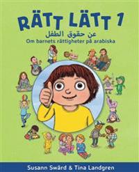 Rätt lätt. 1, Om barnets rättigheter på arabiska