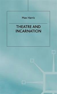 Theater and Incarnation