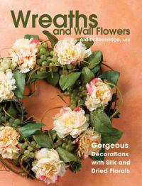 Wreaths and Wall Flowers