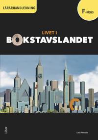 Livet i Bokstavslandet Lärarhandledning förskoleklass - Lena Palovaara pdf epub