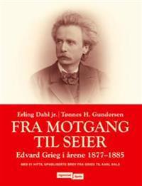 Fra motgang til seier - Erling Dahl, Tønnes H. Gundersen | Ridgeroadrun.org