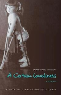 A Certain Loneliness