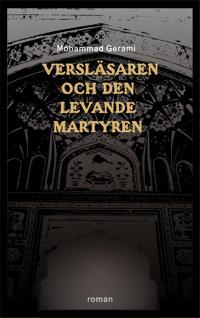 Versläsaren och den levande martyren