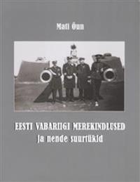 Eesti vabariigi merekindlused ja nende suurtükid