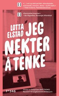 Jeg nekter å tenke - Lotta Elstad | Inprintwriters.org