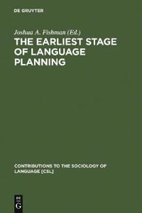 The Earliest Stage of Language Planning