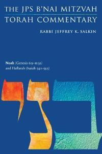 Noah Genesis 6:9-11:32 and Haftarah Isaiah 54:1-55:5