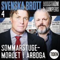 Svenska brott S1A4 Sommarstugemordet i Arboga
