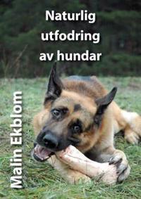 Naturlig utfodring av hundar