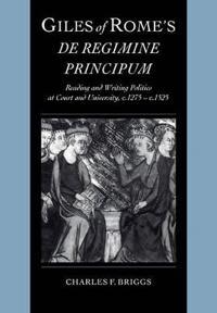 Giles of Rome's De Regimine Principum