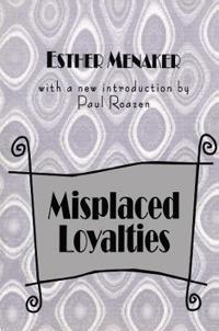 Misplaced Loyalties