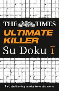 The Times Ultimate Killer Su Doku Book 1