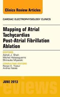 Mapping of Atrial Tachycardias Post-Atrial Fibrillation Ablation